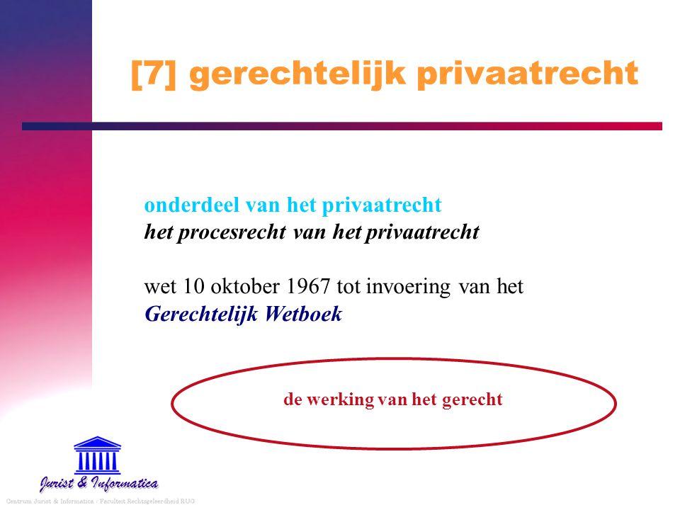 [7] gerechtelijk privaatrecht